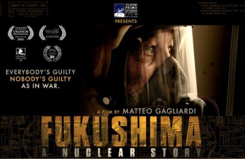 FUKUSHIMA~A Nuclear Story